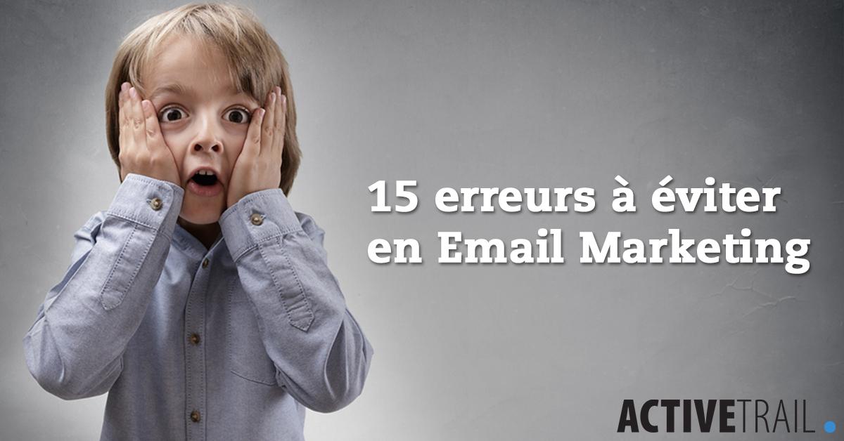 15 erreurs à éviter en email marketing